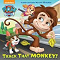 Track That Monkey! (Paw Patrol) por RANDOM HOUSE INC