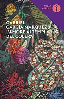 L'amore ai tempi del colera (Oscar classici moderni Vol. 85) di [Márquez, Gabriel García]