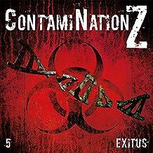 Exitus (ContamiNation Z 5)