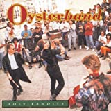 Songtexte von Oysterband - Holy Bandits