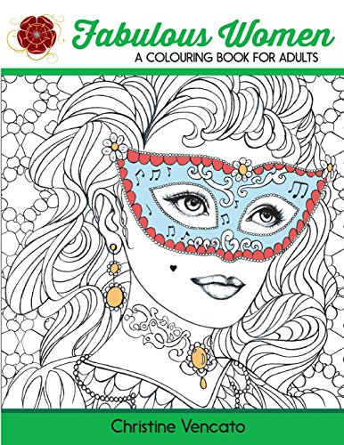 Fabulous Women: A Colouring Book for Adults: Lovely Ladies at Work and Leisure