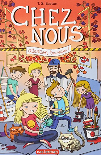 Chez nous (2) : Attention travaux !