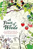 Feast of Weeds (California Studies in Food and Culture, Band 38)