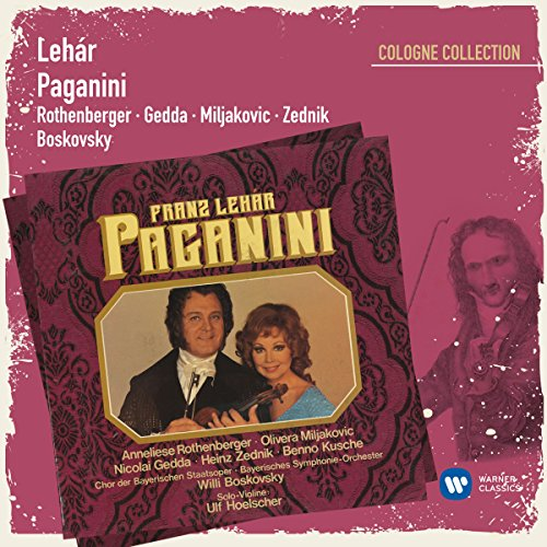Lehár: Paganini (Cologne Colle...