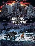 Les Chiens de Pripyat - Ecrin vol.1 vol.2 - Nouvelle édition