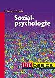 Sozialpsychologie (utb basics, Band 3179)