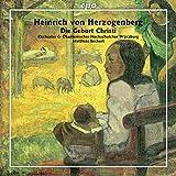 HERZOGENBERG: Die Geburt Christi / Beckert, Herzogenberg Orchestra Würzburg, Steiner, Werner, Bauer