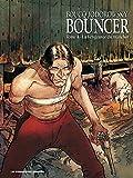 Bouncer T04 - La vengeance du manchot