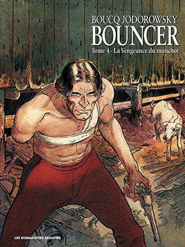Bouncer T04: La vengeance du manchot