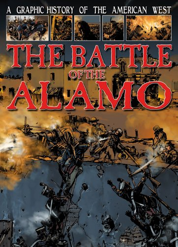 the-battle-of-the-alamo-graphic-history-of-the-american-west