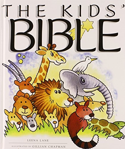 The Kids Bible by Leena Lane (2003-11-01)
