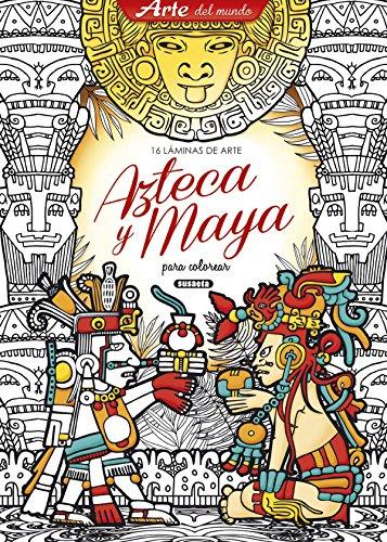 Láminas de arte azteca y maya (Arte del mundo) por Susaeta Ediciones S A