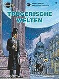 Valerian und Veronique, Bd.9, Trügerische Welten (Valerian & Veronique, Band 9)