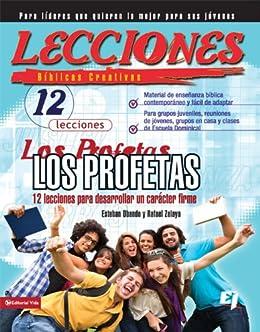 Descargar PDF Lecciones biblicas creativas: Los Profetas: 12 lecciones para desarrollar un carácter firme