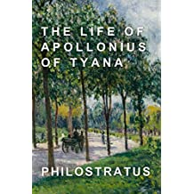 The Life of Apollonius of Tyana (English Edition)