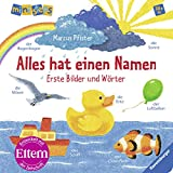 Alles hat einen Namen: Erste Bilder und Wörter Ab 18 Monaten (ministeps Bücher)