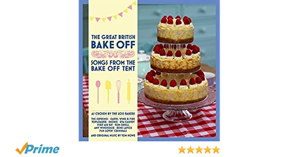 The Great British Bake Off - Songs From The Bake Off Tent