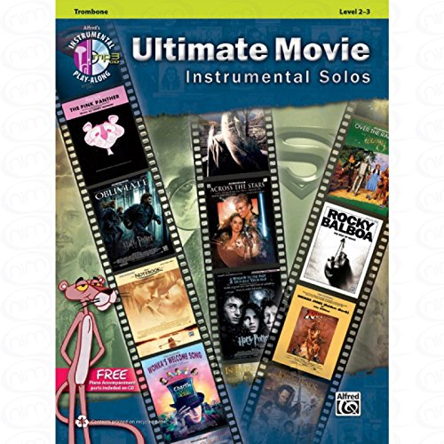 Ultimate movie instrumental solos - arrangiert für Posaune - mit CD [Noten/Sheetmusic] aus der Reihe: INSTRUMENTAL PLAY ALONG