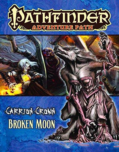 Pathfinder Adventure Path: Carrion Crown Part 3 - Broken Moon