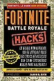 Fortnite battle royale - Le guide non officiel
