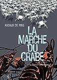 La marche du crabe. 3, La Révolution des crabes / Arthur de Pins | Pins, Arthur de. Auteur
