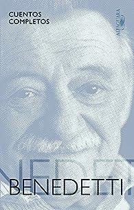 Cuentos completos par Mario Benedetti