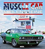 Muscle Car Meilensteine
