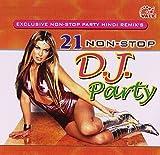 21 Non-Stop Dj Party - Vol. 1