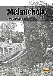 Melancholie: Lyrik-Anthologie