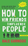 How to Win Friends and Influence People (Pirates Enhanced Classics) - Original and Unabridged 2019 Edition with Flashcards