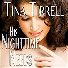 His Nighttime Needs: His Huge Needs, Book 2