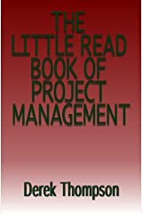 The Little Read Book of Project Management Kindle Edition