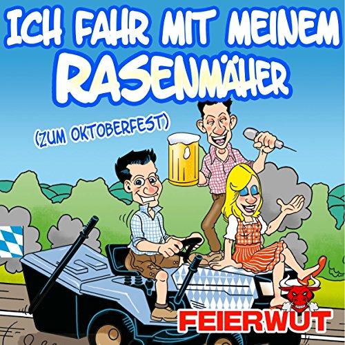ich-fahr-mit-meinem-rasenmher-zum-oktoberfest-instrumental