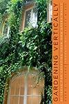 Gardening Vertically - 24 Ideas for C...