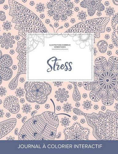 Journal de Coloration Adulte: Stress (Illustrations D'Animaux Domestiques, Coccinelle) par Courtney Wegner