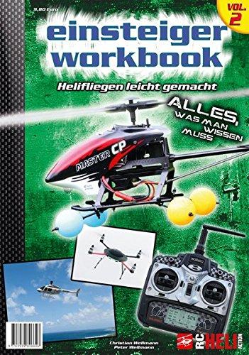 RC-Heli-Action Einsteiger-Workbook II: Helifliegen leicht gemacht