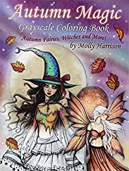 Autumn Magic Grayscale Coloring Book: Autumn Fairies, Witches, and More!