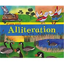 If You Were Alliteration (Word Fun (Hardcover))