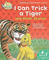 Oxford Reading Tree Read With Biff, Chip, and Kipper: I Can Trick a Tiger and Other Stories (Level 3)