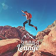 Summer Lounge - Deep Chill Out Music, Sexy Chill, Pure Relaxation, Ambient Music, Sexy Chill Out Lounge, Beach Music