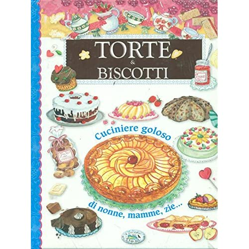 Torte & Biscotti