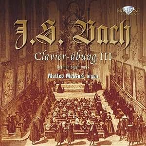 Bach: Clavier Ubung (Dritter Teil)