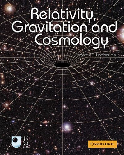 Relativity, Gravitation and Cosmology 1st edition by Lambourne, Robert J. A. (2010) Paperback
