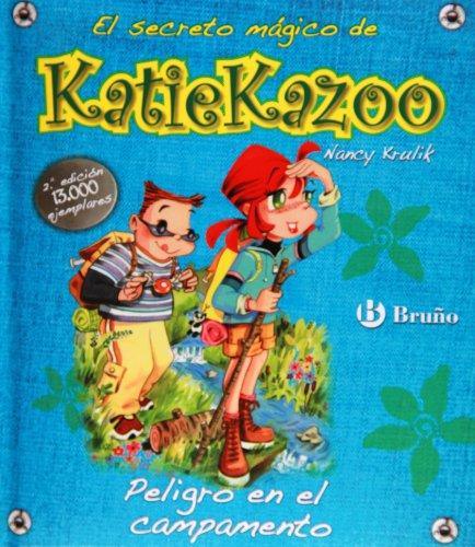 Peligro en el campamento (Castellano - A Partir De 8 Años - Personajes - Katie Kazoo) por Nancy Krulik