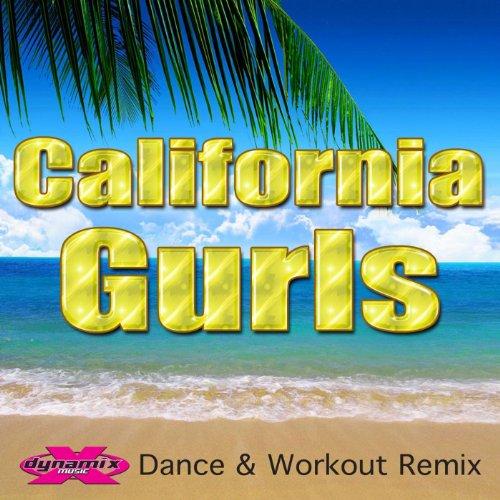 California Gurls (Dynamix Workout & Dance Remix)