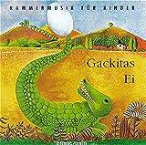 Gackitas Ei. CD (Klassische Musik und Sprache erzählen)