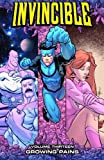Invincible Volume 13: Growing Pains by Robert Kirkman (2010-09-07)
