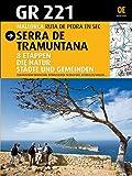 GR 221 Serra de Tramuntana. Mallorca (Guia & Mapa) - Joan Sastre, Vicenc Sastre, Miquel Rayó