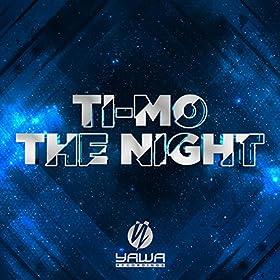 Ti-Mo-The Night