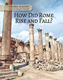 How Did Rome Rise and Fall?